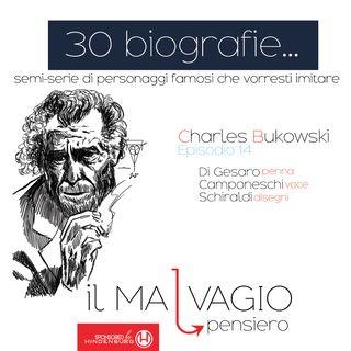 14 - Charles Bukowski: il capitano di una nave che non affonda