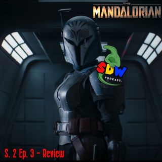 The Mandalorian - Review - S2 Ep. 3