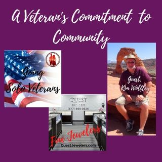 A Veteran's Commitment to Community - Guest, Kim Wolfley
