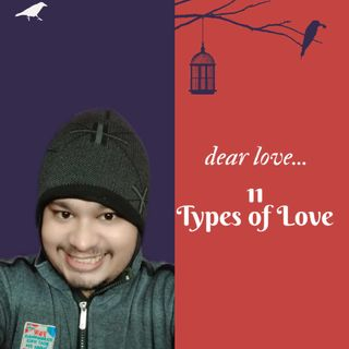 Episode 11: Types Of Love