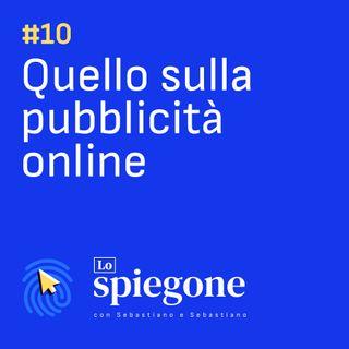 10. Quello sulle pubblicita' online