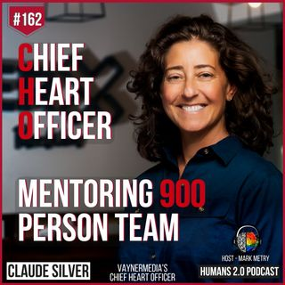 162: Claude Silver | Loving 900 People - Vayner's Chief Heart Officer