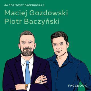 O przyszłości rozrywki i rozrywce przyszłości - Maciej Gozdowski i Piotr Baczyński