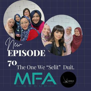 """Episode 70:  The One We """"Selit"""" Duit"""