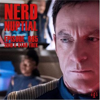 Episode 085 - 2018 & Star Trek