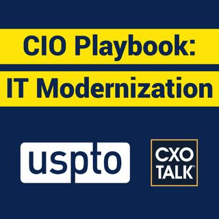 CIO Strategy: What is IT Modernization?