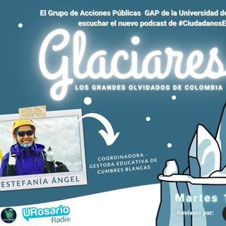 Glaciares: los grandes olvidados de Colombia