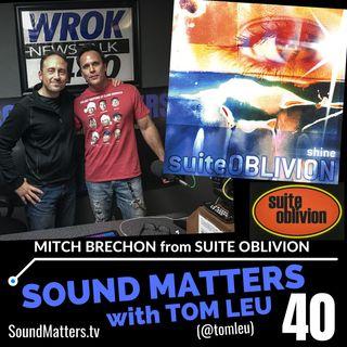 040: Mitch Brechon from Suite Oblivion
