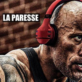 LA PARESSE (Motivation)