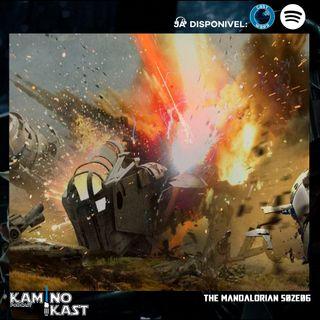 KaminoKast 138: The Mandalorian S02E06
