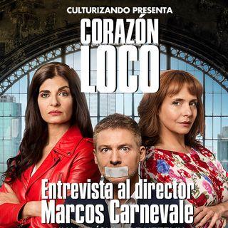 Corazón Loco - Entrevista al director Marcos Carnevale • T2E1 - Catando Netflix
