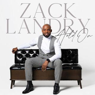 Award-winning gospel singer Zack Landry is my very special guest!