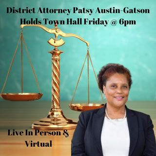Join District Attorney Patsy Austin-Gatson For A Live Town Hall On Friday