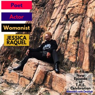 Poet, Actor, and Womanist Jessica Raquel