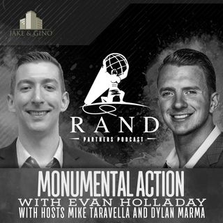 RPP - Monumental Action with Evan Holladay
