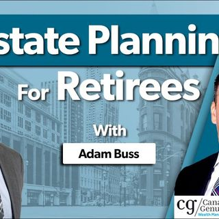 Estate Planning For Retirees