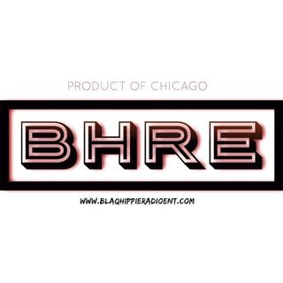 BHRE LIVE! Product of Blaq Hippie Radio Ent