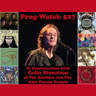 Prog-Watch 527 - In Conversation with Colin Blunstone of The Zombies
