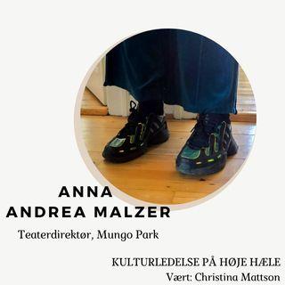 2. Anna Malzer, Teaterdirektør på Mungo Park