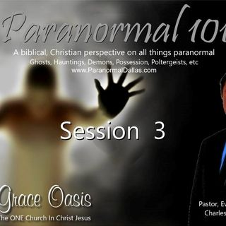 "Sess 3 - TEACHING׃ ""PARANORMAL 101"""