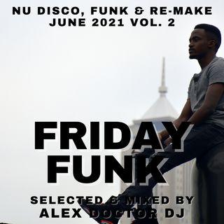 #131 - Friday Funk - June 2021 vol.2