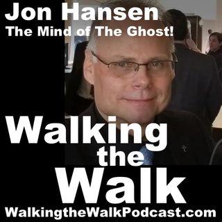 047 Jon Hansen - The Mind of The Ghost!