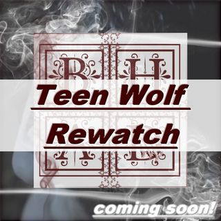Teen Wolf Rewatch Ep. 203 Ice Pick