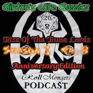 Clinton's Core Classics Season 3 EP.8 : Pathfinder's Rise Of The Rune Lords Anniversary Ed.