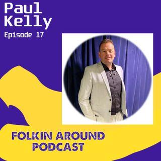 EP17 Paul Kelly