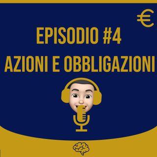 #4 Azioni e Obbligazioni