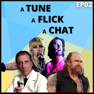 A Tune, A Flick, A Chat EP02 - Metallica, James Bond & Waterboarding