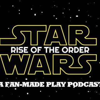 Star Wars Rise Of The Order Esp1
