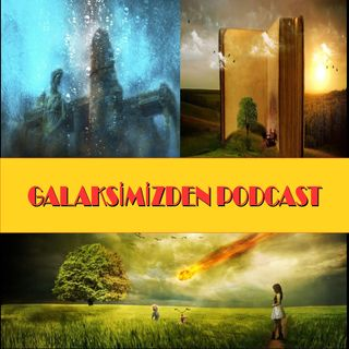 Galaksimiz'den Podcast