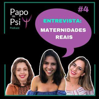 #4 Papo de Psi Entrevista: maternidades reais na quarentena