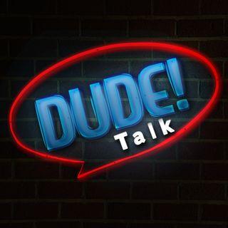 Dude Talk
