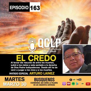 QCLP-EL CREDO PARTE #3