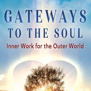 Gateways to the Soul Part 1