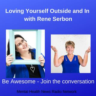 Loving Yourself Outside and in with Rene Serbon