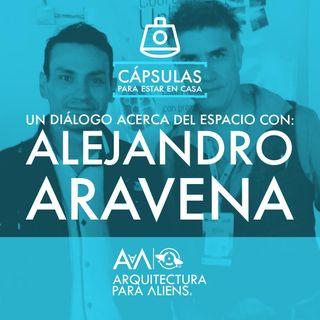 Alejandro Aravena - Cápsula para estar en Casa 1/3 PODCAST