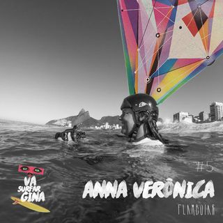 5 - Anna Verônica quer colocar as surfistas brasileiras na tela do cinema