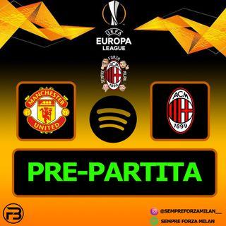 PRE PARTITA | MANCHESTER UNITED-MILAN