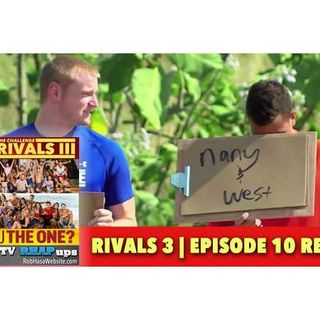 MTV Challenge RHAPup | Rivals 3 Episode 10 Recap Podcast