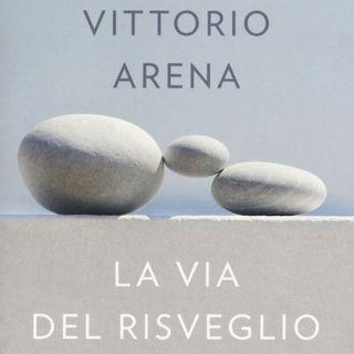 """Leonardo Vittorio Arena """"La via del risveglio"""""""