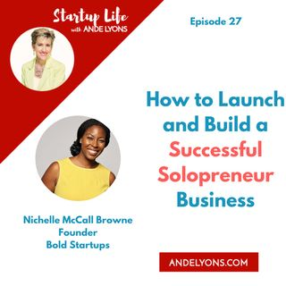 Launch and Build a Successful Solopreneur Business