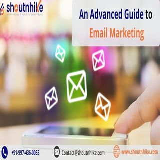An Advanced Guide to Email Marketing