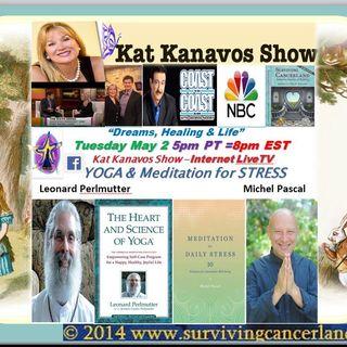 Kat Kanavos Show: Yoga and Meditation for Stress