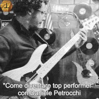 """""""Come diventare top performer"""" con Daniele Petrocchi   🎧🇮🇹"""