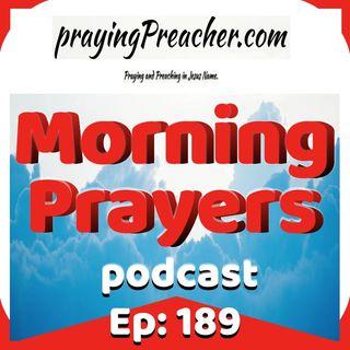 Morning Prayers Ep 189