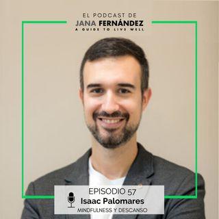 Cómo resolver los problemas de sueño a través del Mindfulness, con Isaac Palomares