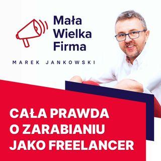 211: Czy warto być freelancerem – Marcin Cząba